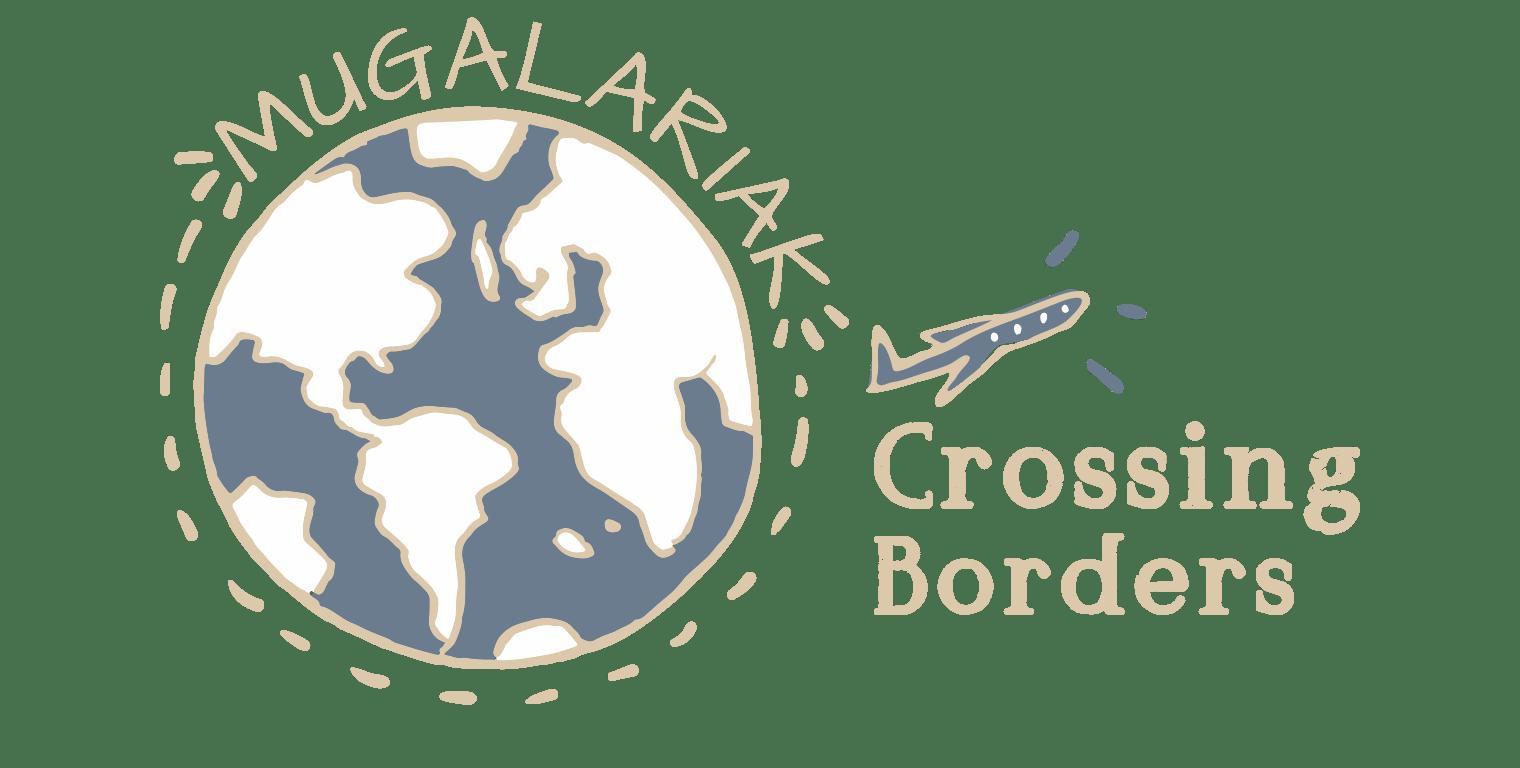 Mugalaríak Crossing Borders - Viajes con niños y familia